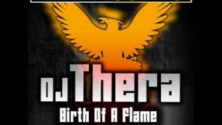 THER-033 Dj Thera - Birth Of A Flame (Thera
