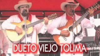 Dueto Viejo Tolima - El regreso