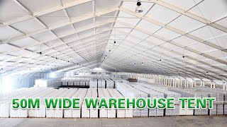 50m Wide Warehouse Tent, wareshou structure from Liri Tent
