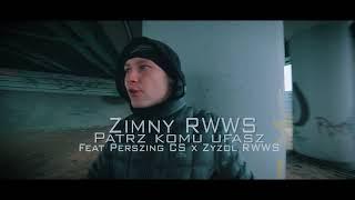 Zimny RWWS - PATRZ KOMU UFASZ ft. Perszing, Zyzol // Prod. NWS.