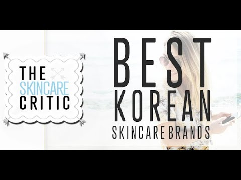 Best Korean Skincare Brands | Korean Skincare Brands Ranking | Must Have Korean Skin Care Products