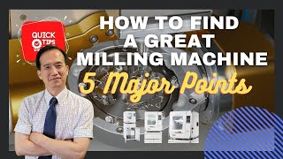 How to find a great milling machine: 5 major points