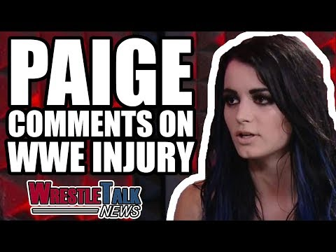 Paige Comments On WWE Injury, Another Top WWE Star Injured   WrestleTalk News Jan. 2018