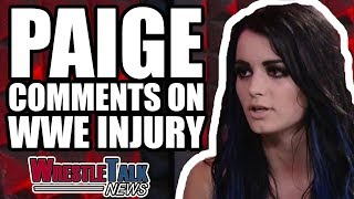 Paige Comments On WWE Injury, Another Top WWE Star Injured | WrestleTalk News Jan. 2018