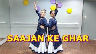 SAAJAN KE GHAR JANA HAI - LAJJA | WEDDING CHOREOGRAPHY | SANGEET DANCE | TEAM WC