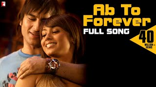 Ab To Forever (Full Video Song) | Ta Ra Rum Pum