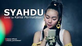 Download lagu Syahdu  - Cover by Kania