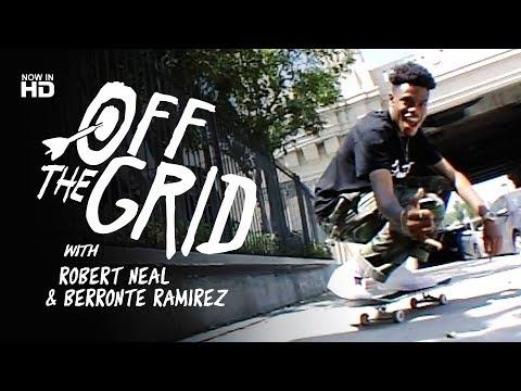 Robert Neal & Berronte Ramirez - Off The Grid