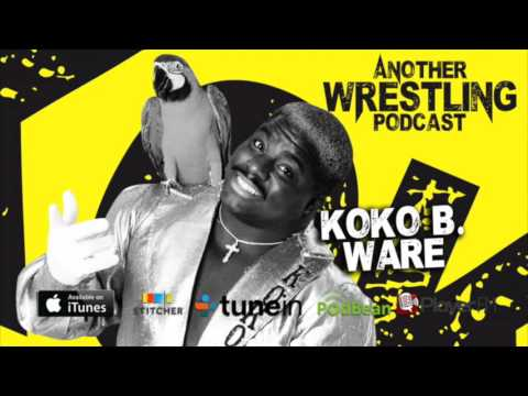 Another Wrestling Podcast : Koko B. Ware