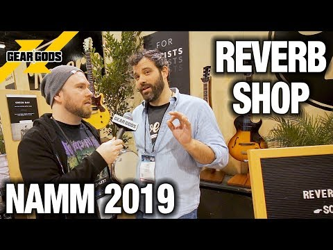 NAMM 2019 - REVERB's Vintage, Custom, And Everything In-Between Gear | GEAR GODS