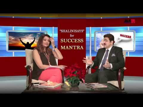Shalini Says Success Mantra With Sandeep Marwah