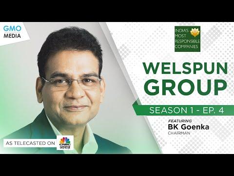 India's Most Responsible Companies - WELSPUN GROUP on CNBC AWAAZ - Episode 4