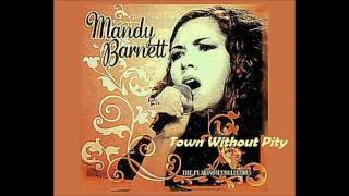 Watch Mandy Barnett Town Without Pity video