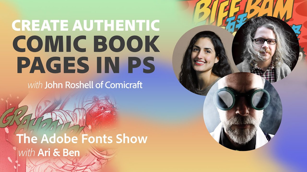 The Adobe Fonts Show: Create Authentic Comic Book Pages with John Roshell