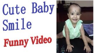 Cute Baby Smile   Funny Video   Beautiful Smile