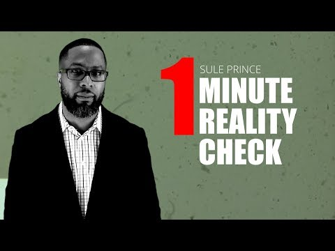 1 Minute Reality Check - Powerful Motivation Series by Sule Prince Promo