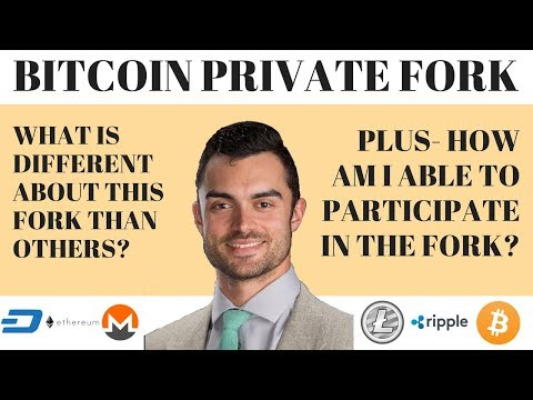 BITCOIN FORKS AGAIN- BITCOIN PRIVATE... WHAT YOU NEED TO KNOW