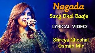 Nagada Sang Dhol Baje LYRICS - Shreya Ghoshal | Sanjay Leela Bhansali, Siddharth-Garima | Ram-leela