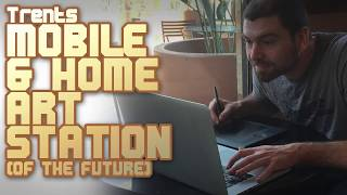 The PERFECT mobile digital art workstation (of the future)