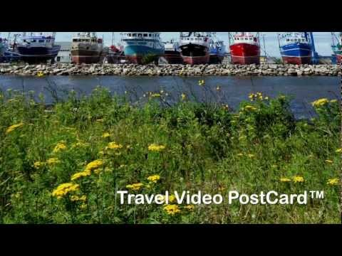 Acadian Seacoast New Brunswick:Seafood Travel Video Postcard