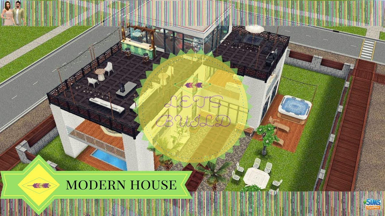 The Sims Freeplay Let\u0027s Build: Modern House & The Sims Freeplay Let\u0027s Build: Modern House - YouTube