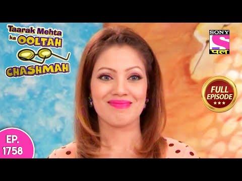 Taarak Mehta Ka Ooltah Chashmah - Full Episode 1758 - 18th February, 2019 Mp3