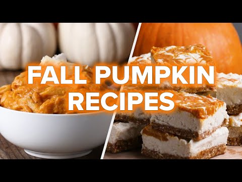 5 Pumpkin Recipes To Make This Fall • Tasty