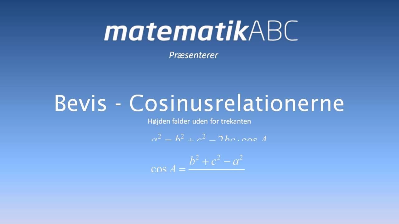 Bevis - Cosinusrelationerne højden falder uden for trekant