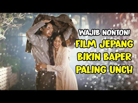 12 FILM ROMANTIS JEPANG TERBAIK SELAMA 2016-2019 WAJIB NONTON