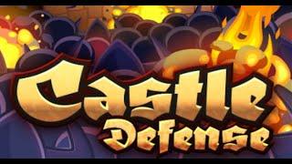 Castle Defense Full Gameplay Walkthrough