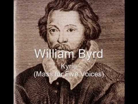 William Byrd (1540-1623) : Kyrie (Mass for Five Voices)