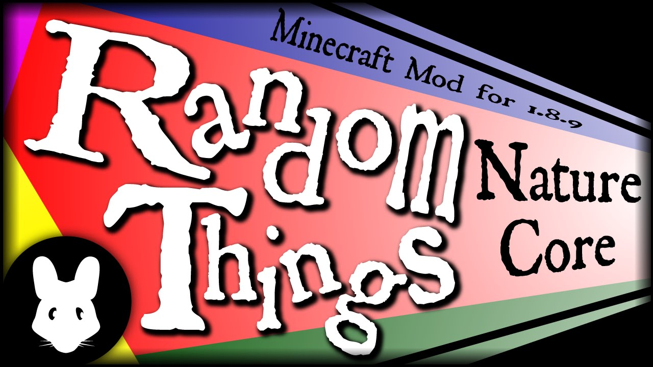 Minecraft mod Random Things: Nature Core Bit-by-Bit