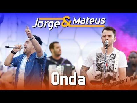 Jorge e Mateus - Onda - [DVD Ao Vivo em Jurerê] - (Clipe Oficial)