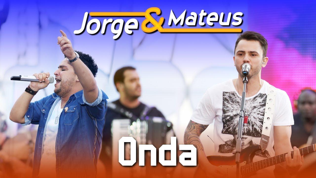 Jorge & Mateus — Onda — [DVD Ao Vivo em Jurerê] — (Clipe Oficial)