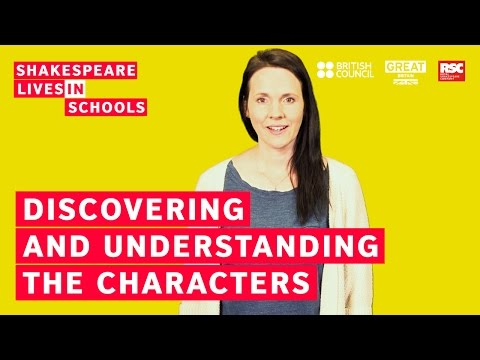 How to teach Shakespeare: understanding the characters