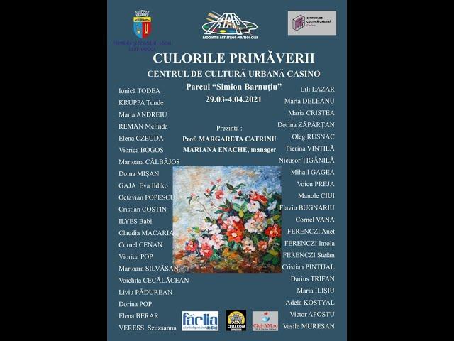 Culorile primăverii - expoziție colectivă de pictură (Asociația Artiștilor Plastici Cluj)