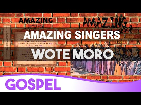 7 Wote Moro - Congolese Song - Gospel / Amazing Singers