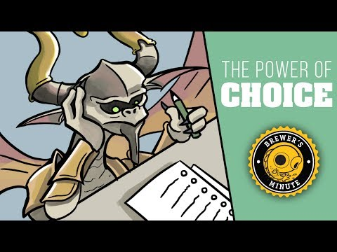Brewer's Minute: The Power of Choice