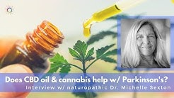 CBD Oil and Medical Marijuana for Parkinson's Disease