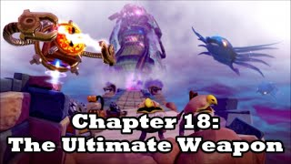 Skylanders: Trap Team - Blind Playthrough (Part 18 - The Ultimate Weapon + Traptanium Kaos Boss)