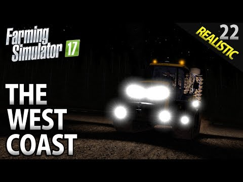 Let's Play Farming Simulator 17 | The West Coast | Episode 22