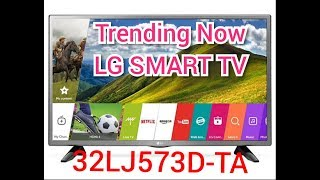 LG 32LJ573D SMART TV very hot tranding now