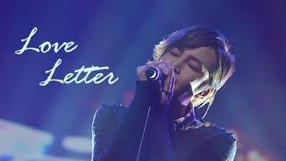 チャン・グンソク - Love Letter
