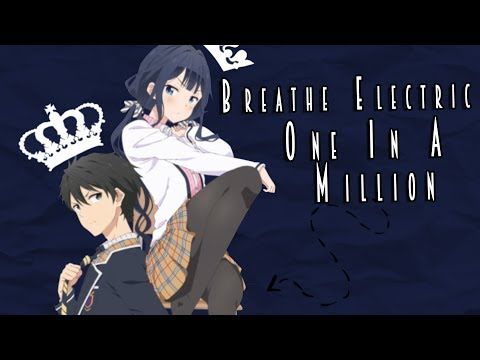 ❥「SDS」Breathe Electric - One In A Million  「 𝙼𝙴𝙿 𝙵𝚞𝚕𝚕 」
