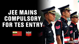 JEE Mains Compulsory for TES Entry | Technical Entry Scheme | Indian Army