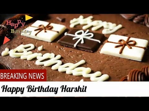 Happy Birthday Harshit - Birthday Names Videos-Birthday Names Songs-Video'S ParK