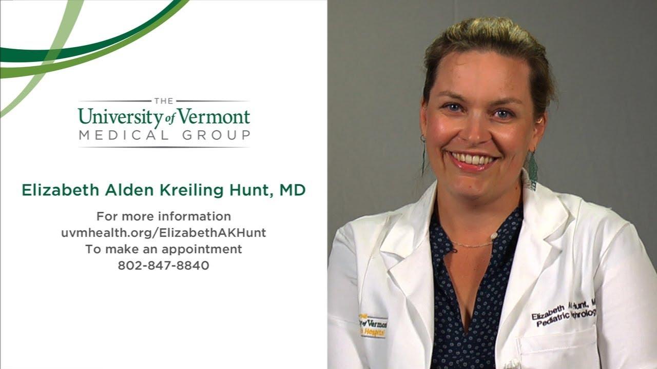 Elizabeth Alden Kreiling Hunt, MD, Pediatric Nephrologist - Burlington, VT,  UVM Medical Center