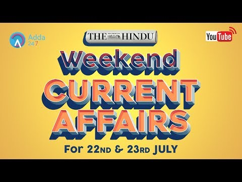 Weekend The Hindu Current Affairs (22nd -23rd July 2017) for IBPS Exam 2017