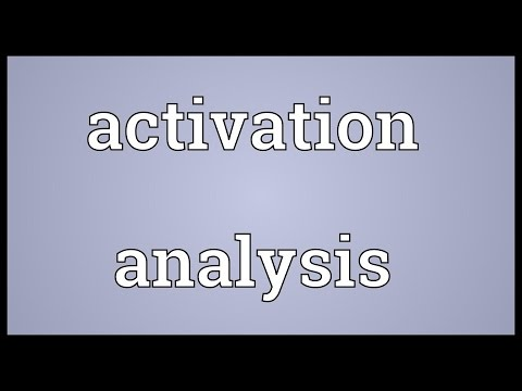 Activation analysis Meaning