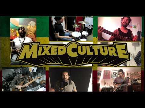 Mixed Culture - Ride Natty Ride - (Bob Marley Cover )